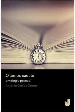 Tempo Exacto o Antologia Pessoal