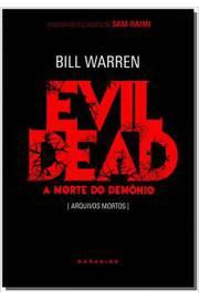 Evil Dead a Morte do Demônio - Arquivos Mortos. C