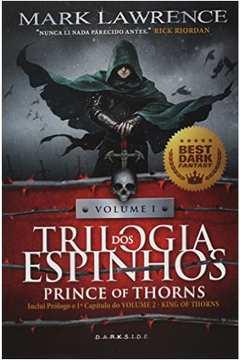 Prince Of Thorns - Vol.1 - Trilogia dos Espinhos - Inclui Prólogo e 1º Capítulo do Volume 2