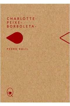 Charlotte Peixe Borboleta Livro de Bolso