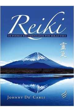 Reiki: Os Poemas Recomendados Por Mikao Usui