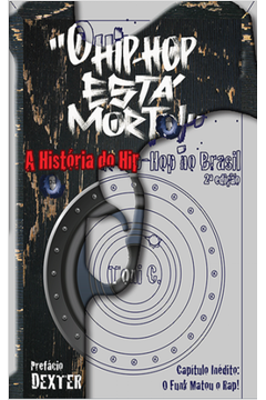 O HIP-HOP ESTA MORTO
