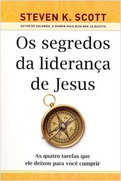 SEGREDOS DA LIDERANCA DE JESUS, OS