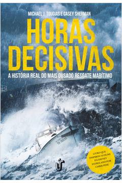 Horas Decisivas a Historia Real do Mais Ousado Resgate Maritimo
