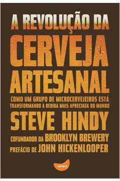 A Revolucao da Cerveja Artesanal