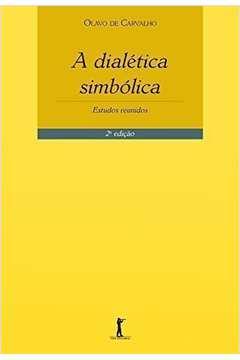 Dialetica Simbolica, A: Estudos Reunidos