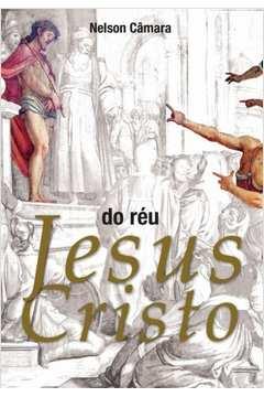 Do Reu Jesus Cristo