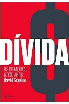 DIVIDA: OS PRIMEIROS 5.000 ANOS