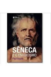 SENECA E O ESTOICISMO