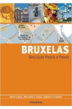 Bruxelas Seu Guia Passo a Passo