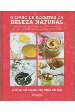 Livro de Receitas da Beleza Natural O
