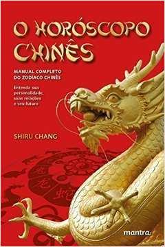 O Horoscopo Chines