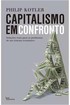 Capitalismo Em Confronto - 1 Ed.
