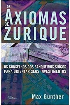 AXIOMAS DE ZURIQUE, OS - OS CONSELHOS DOS BANQUEIR