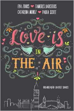 Love Is In The Air - Vol. 1