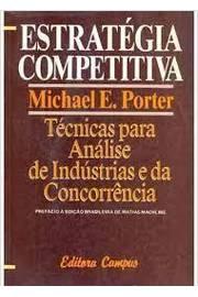 Estrategia Competitiva Tecnicas Para Analise De Industrias E Da Concorrencia