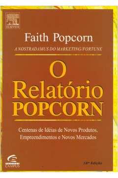 O Relatório Popcorn. C