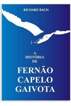 A Historia de Fernao Capelo Gaivota - Richard Bach