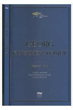 Georg Kerschensteiner - Coleção Educadores Mec