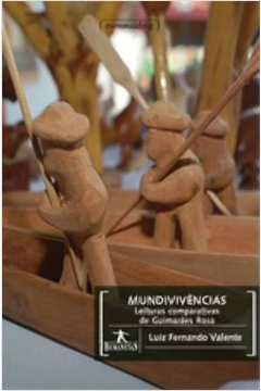 Mundivivências : Leituras comparativas de Guimarães Rosa