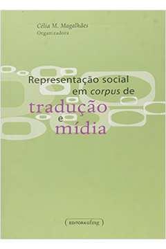 REPRESENTACAO SOCIAL EM CORPUS DE TRADUCAO E MIDIA