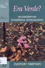 Era Verde Ecossistemas Brasileiros Ameaçados