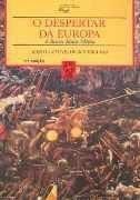 O Despertar da Europa - a Baixa Idade Média