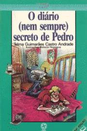 O Diario (nem Sempre) Secreto de Pedro