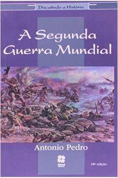 SEGUNDA GUERRA MUNDIAL, A