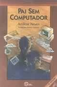 Pai Sem Computador (Colecao Tirando De Letra)