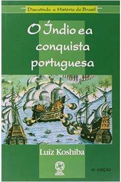 O Índio e a Conquista Portuguesa