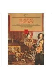 Historia Geral Em Documentos as Armas Cidadaos