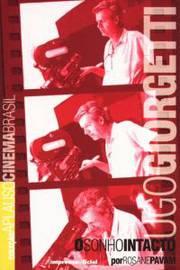 Ugo Giorgetti: o Sonho Intacto