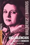 Walderez de Barros - Voz e Silêncios