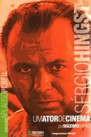 Sérgio Hingst um Ator de Cinema