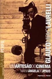 Glauco Mirko Laurelli um Artesão do Cinema  (autografado)