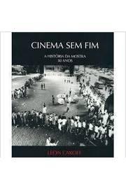Cinema sem Fim - a História da Mostra 30 Anos