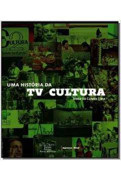 UMA HISTORIA DA TV CULTURA