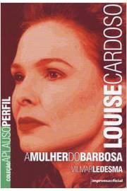 Louise Cardoso : a Mulher do Barbosa.