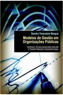 MODELOS DE GESTAO EM ORGANIZACOES PUBLICAS