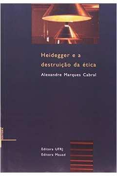Heidegger e a destruição da Ética