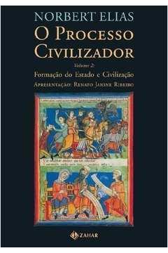 O Processo Civilizador Volume 2: formação do Estado e civilização
