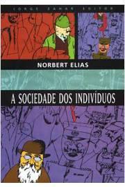 SOCIEDADE DOS INDIVIDUOS, A / 1ª EDICAO
