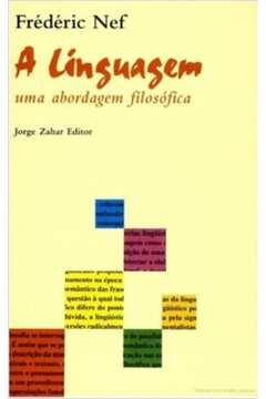 A Linguagem - Uma Abordagem Filosófica