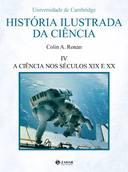 Historia Ilustrada da Ciencia: das Origens a Grecia Vol 1
