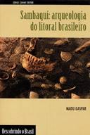 sambaqui: arqueologia do litoral brasileiro