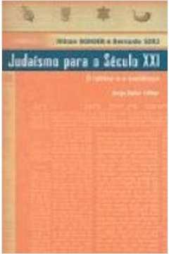 Judaismo Para O Século Xxi - O Rabino E O Sociólogo