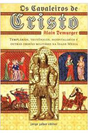 os cavaleiros de cristo
