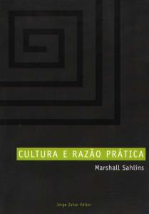Cultura e Razão Prática