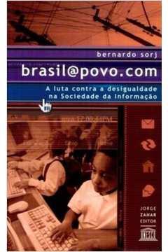 Brasil@povo. Com: a Luta Contra a Desigualdade na Sociedade